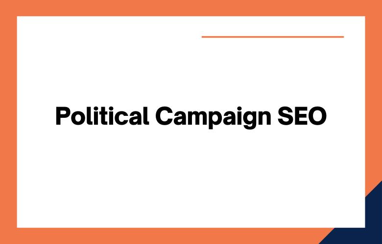 Political Campaign SEO