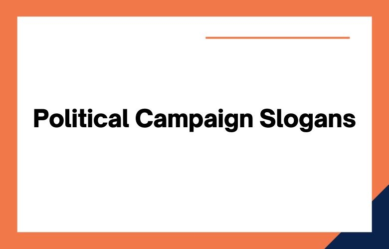Political Campaign Slogans