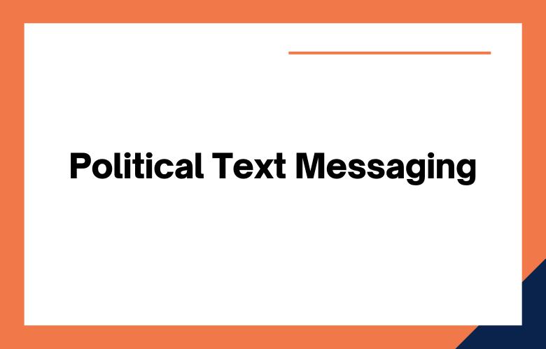Political Text Messaging