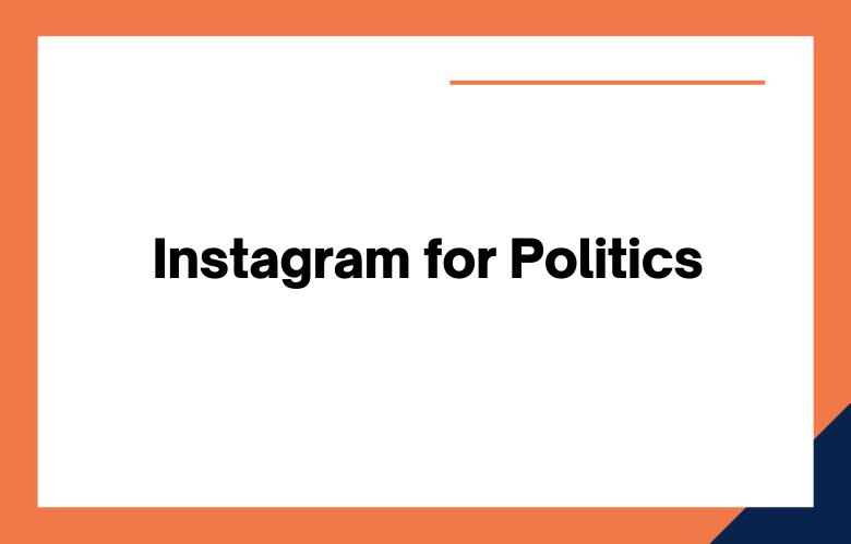 Instagram for Politics