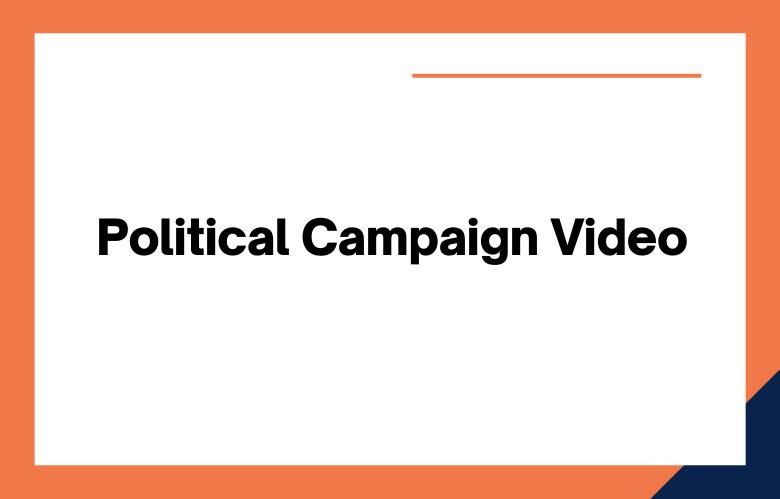 Political Campaign Video