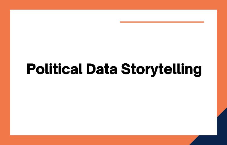 Political Data Storytelling
