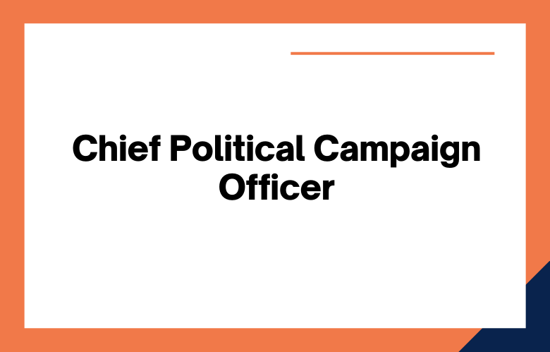 Chief Political Campaign Officer