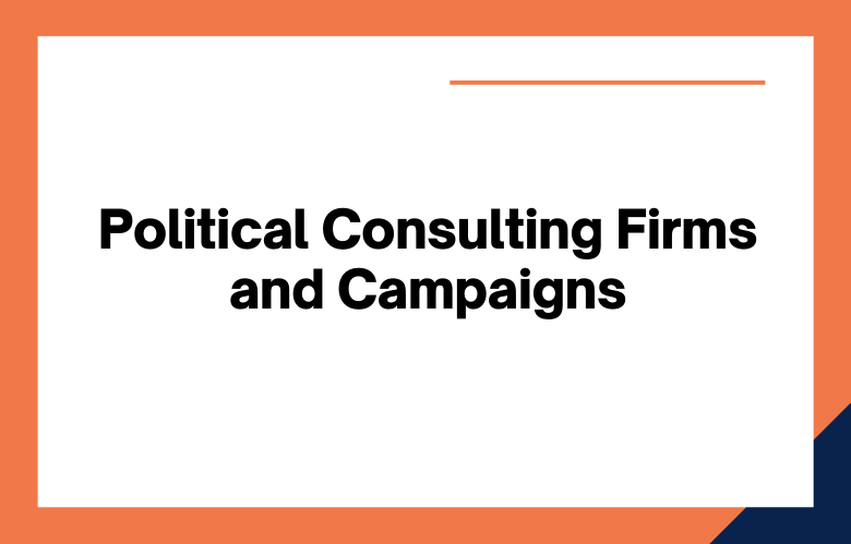 Political Consulting Firms