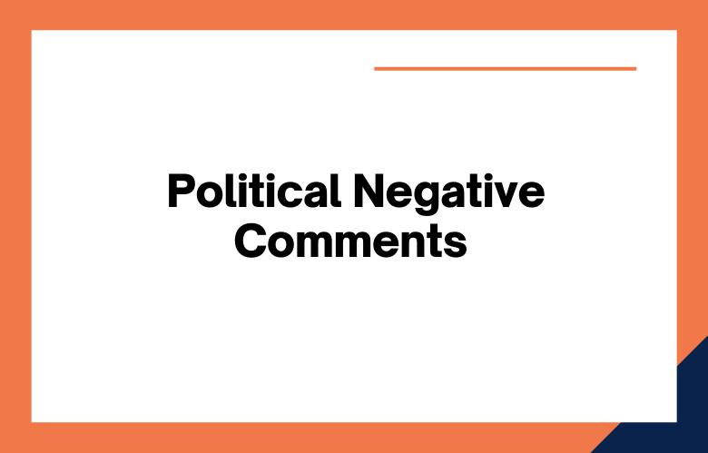 Political Negative Comments